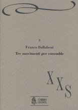 Ballabeni, Franco : 3 Movimenti for Ensemble