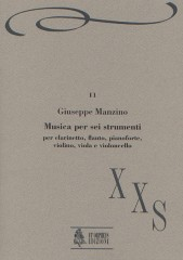 Manzino, Giuseppe : Musica per 6 strumenti for Flute, Clarinet, Piano, Violin, Viola and Violoncello (1987)