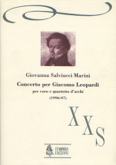 Salviucci Marini, Giovanna : Concerto for Giacomo Leopardi for Choir and String Quartet (1996-97) [Score]