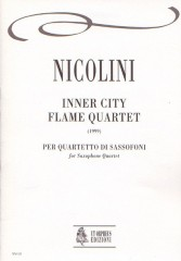 Nicolini, Corrado : Inner City Flame Quartet for Saxophone Quartet (1999)