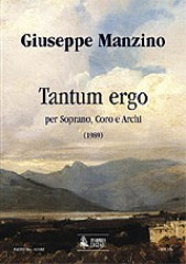 Manzino, Giuseppe : Tantum ergo for Soprano, Choir and Strings (1989) [Score]