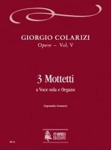 Colarizi, Giorgio : 3 Motets for Voice and Organ