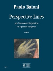 Baioni, Paolo : Perspective Lines for Sopranino Saxophone (2004)