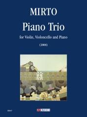 Mirto, Giorgio : Piano Trio for Violin, Violoncello and Piano (2008)