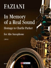 Faziani, Daniele : In Memory of a Real Sound. Homage to Charlie Parker for Alto Saxophone (2014)