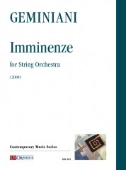 Geminiani, Paolo : Imminenze for String Orchestra (2000) [Score]