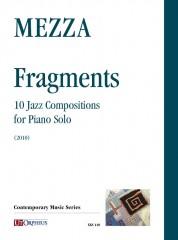 Mezza, Vittorio : Fragments. 10 Jazz Compositions for Piano Solo (2010)
