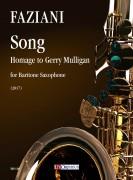 Faziani, Daniele : Song. Homage to Gerry Mulligan for Baritone Saxophone (2017)